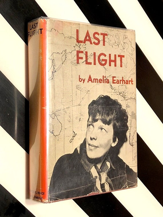 Last Flight by Amelia Earhart (1937) hardcover book