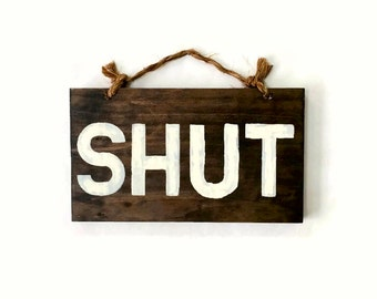 OPEN SHUT Wood Sign Double-Sided Retail Store Sign / Open Closed Sign / Shop Boutique Sign / Old Fashioned Store Sign / Vintage Store Sign