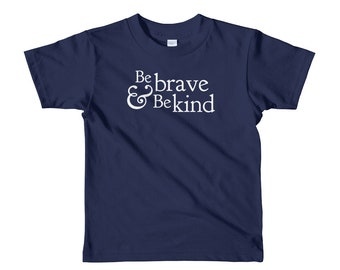 Be Brave & Be Kind, Short sleeve kids t-shirt