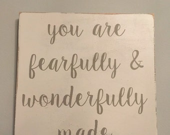 """Wonderfully & Fearfuuly Made sign 12""""x12"""""""