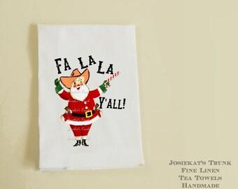 """Hostess Gift Christmas - Texas Christmas Tea Towel - Santa Cowboy Tea Towel -  """"Fa La La Y'all!"""" - Linen Hostess Gift Retro White Funny"""