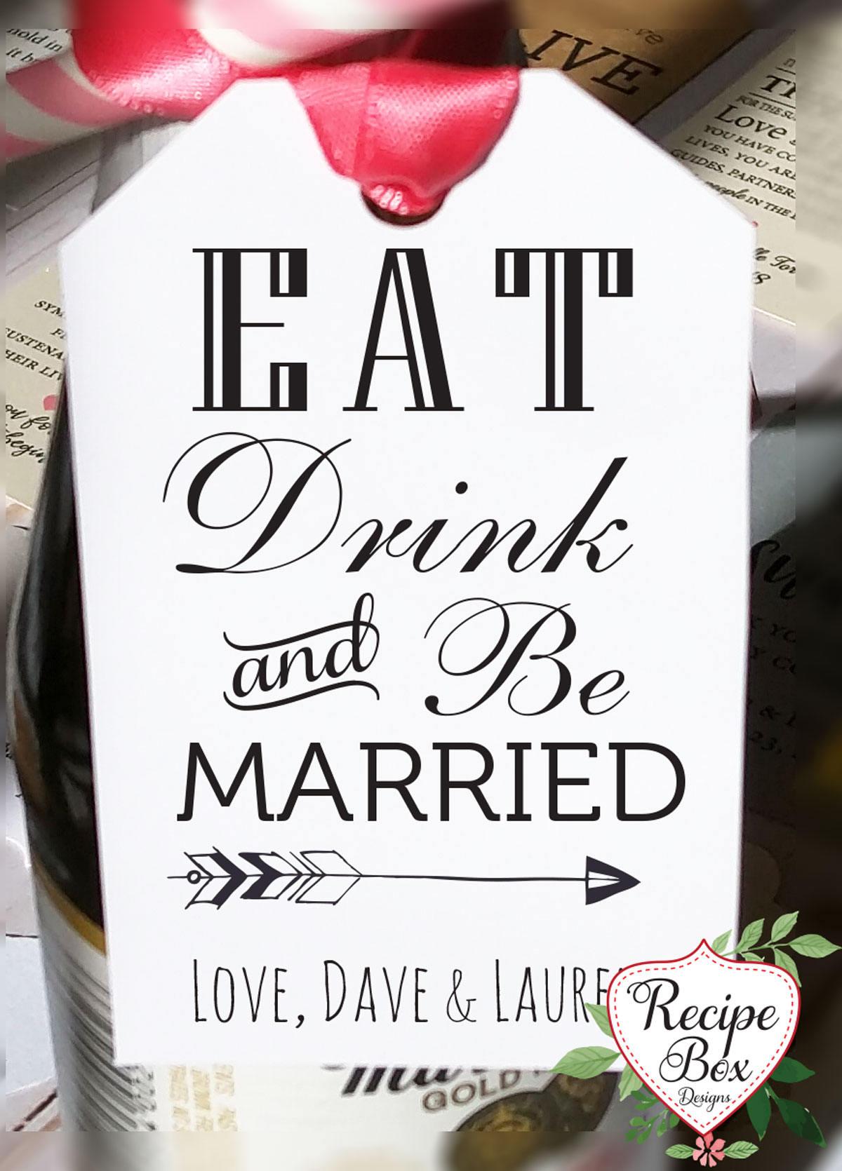 Eat Drink, Be Married, Wine Bottle favors, Wedding Favor Tags, Favor ...