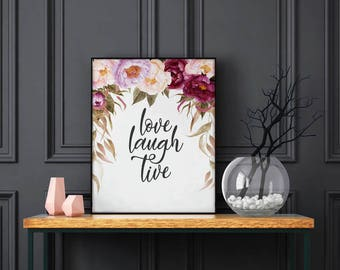 Love Laugh Live Floral Poster Floral Print Inspirational Quote Printable Art Wall Art Prints Inspirational Print Instant Download