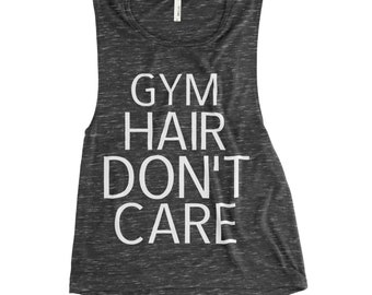 Gym Hair Dont Care Workout Tank Top, Womens Workout Tank, Workout Tank Top, Workout Tank, Workout Tanks, Workout Shirt, Funny Workout Tank