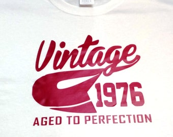 Aged to Perfection shirt (any year)