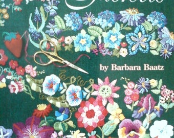 Encyclopedia of Embroidered Flowers with Color Illustrations and Instructions