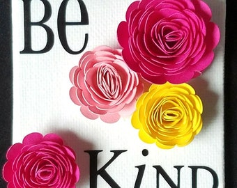 Canvas Art - Kindness Quotes; Size 2.5x2.5 inch; Rolled Flowers & Vinyl Lettering