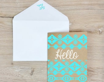 Hello  Friendship Card -  Screen Printed w/ Geometric, Desert Desert & Teal and White Ink
