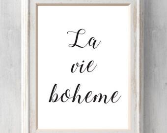 La vie boheme.  Rent Print.  All Prints BUY 2 GET 1 FREE!
