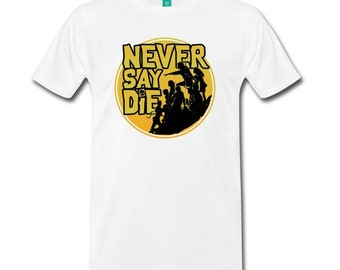 Goonies Never Say Die Shirt, 80's shirt, the goonies, truffle shuffle, one eyed willy, astoria, pirates, treasure,