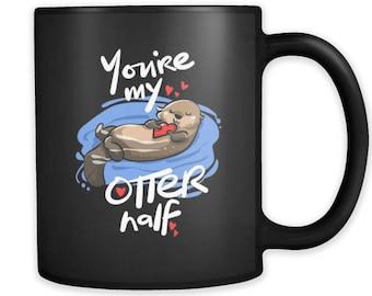 You're my otter half ceramic black 11oz mug