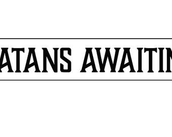 Satans Awaitin'