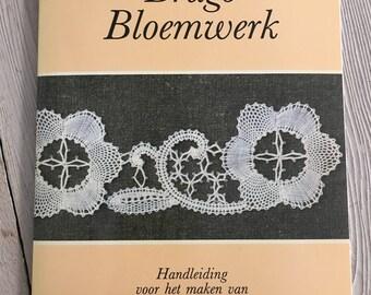 Brugs Bloemwerk J.E.H.Rombach De Kievid ISBN 9062552196 Klöppelspitze machen Buch der Blumen plus 26 Muster Brügge
