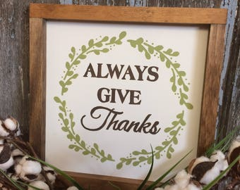 Always Give Thanks | Hand Painted Wood Sign