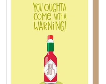 HOT SAUCE WARNING - Anniversary Card