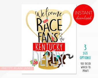 INSTANT DOWNLOAD Kentucky Derby Sign   8X10, 11X14, 16X20 Party Sign   Derby Digital Horse Party Printable   Welcome Race Fans