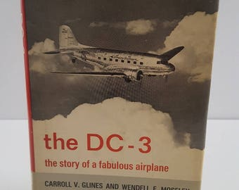Vintage 1966 2nd printing of The DC-3 The Story of a Fabulous Airplane  by G lines and Moseley dust jacket