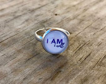 12mm Younique Inspired 'I was, I am, I will' Adjustable / Expandable Ring / Handmade Jewelry