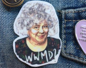 Miriam Margolyes feminist badge pin gift shrink plastic