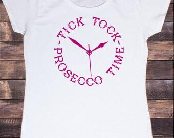Women's Tick Tock, Prosecco Time clock champagne wine Print TS1083
