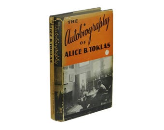 The Autobiography of Alice B. Toklas ~ GERTRUDE STEIN First Edition 1933 1st Dust Jacket