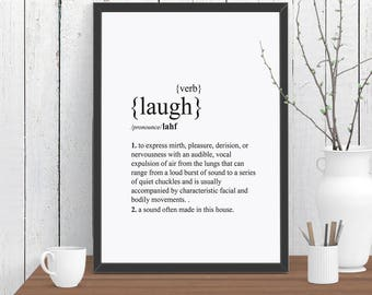Laugh Dictionary Definition Quote Print, Wall Art, Room Decor, Modern, Poster, Gift for Her A4 A3 A2 8x10 11x14 12x18 16x20