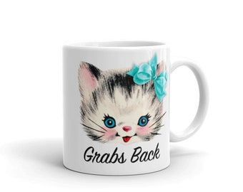 Pussy Grabs Back Mug - Impeach Trump - Feminist - Feminism - Cup - Drinking Glass