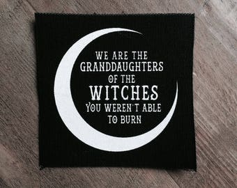 """Screen printed  sew on canvas patch • black and white • We are the granddaughters"""" small patch"""