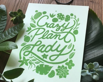 Crazy Plant Lady // Art Print, 8.5 x 11 // Hand Silkscreened, Screenprinted // Gifts for her, Gifts for gardener, floral, botanical print