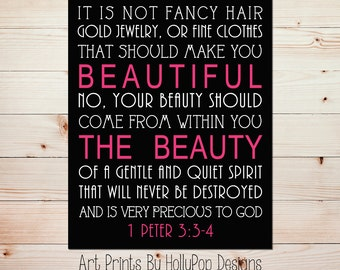It is not fancy Hair 1 Peter 3 3:4 Art Print Girls Room Wall Decor Nursery Decor Home Decor Art Print Beauty comes from within quote #0817