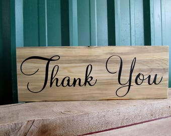 Thank You Sign - Wood Wedding Sign - Photo Prop Sign - Gift Table Sign - Wedding Sign - Wedding Thank You Signs - Wedding Decor - Thank You
