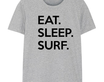 Surf T-shirt, Gifts For Surfing, Eat Sleep Surf shirts - 651