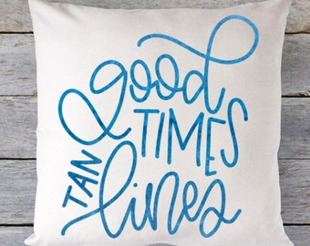 Good Times Tan Lines - Hand Lettered SVG
