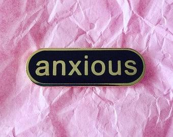 Anxious enamel pin / Mood enamel pin / Anxiety alliance pin
