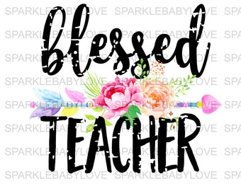 Blessed Teacher, DIY iron on,Sublimation transfer, Ready to Press, Iron on Ready, htv printed, Thankful and blessed, Iron on Transfer