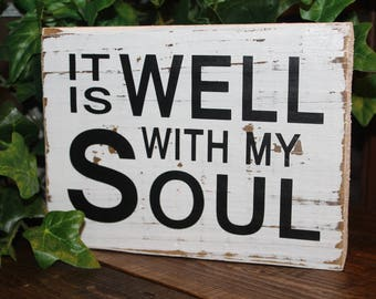 """Rustic Wood Block with Scripture """"It is Well With My Soul"""""""
