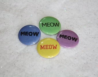 """MEOW Four Pin Pack - Colorful 1"""" Pinback Buttons Set with Different Fonts Typefaces - Tiny Eclectic Whimsical Cute Cat Lover/Lady Cute Gifts"""