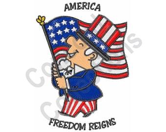 America - Machine Embroidery Design, Freedom Reigns, American Flag, Patriotic