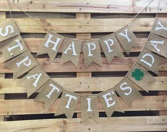 HAPPY St. PATTIE'S DAY Burlap Banner, St. Patrick's Day Decoration, St Patrick's Bunting, Saint Patrick's Garland, Luck o' the Irish