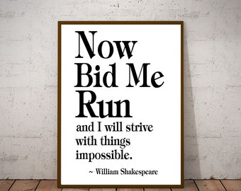 Motivational Running Quote Inspirational Runners Quote Print Inspiring Running Quote Shakespeare Quote
