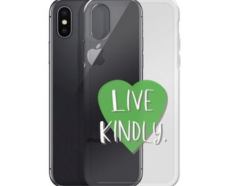 Live Kindly Vegan Humanitarian Message iPhone Case, clear
