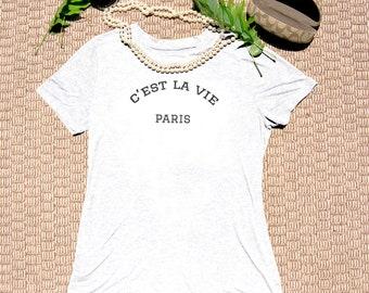 C'est la vie PARIS - Bella Canvas - Slim Fit 100% Cotton