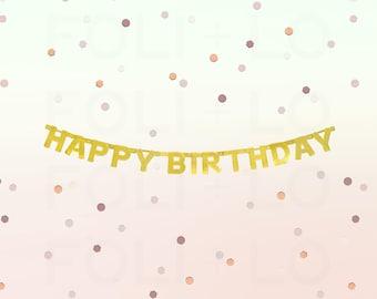 Gold BIRTHDAY Banner | Happy Birthday Garland | Birthday Party Decoration | Gold Party Garland | Happy Birthday Banner