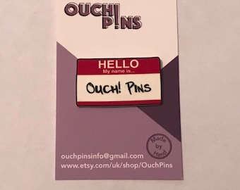 Hello. My Name Is... Pin Badge