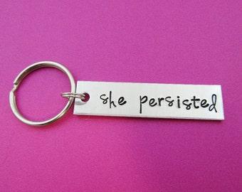 She Persisted Keychain - Elizabeth Warren - Feminist Gift - Hand Stamped - Female