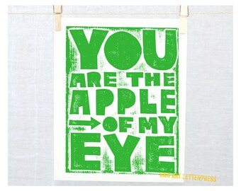 You are the Apple of My Eye, Nursery Art Print, Wall Art, Kitchen Art Print, Hand Lettering, Nursery Sign, Anniversary