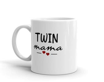Twin Mama Mug, mother of twins tea mug, twin coffee mug, new twin mama, twin mommy gift,mom of twins gift,mother's day mug