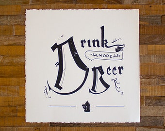 Drink More Beer - Limited Screenprint