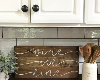 Wine And Dine - Wood Sign