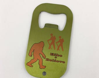 Bottle Opener, Stainless Steel, Big Foot, Hike and Believe!